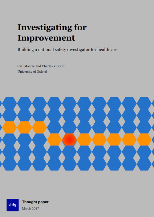 Investigating for Improvement – building a national safety investigator for Healthcare