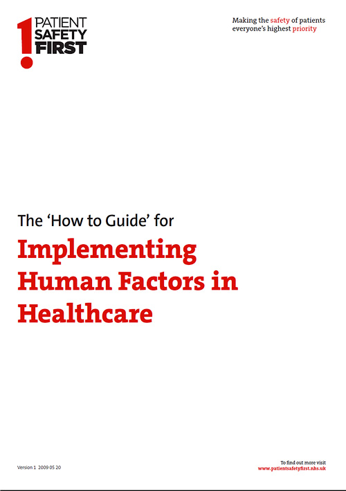 'How to' Guide to Human Factors – Volume 1