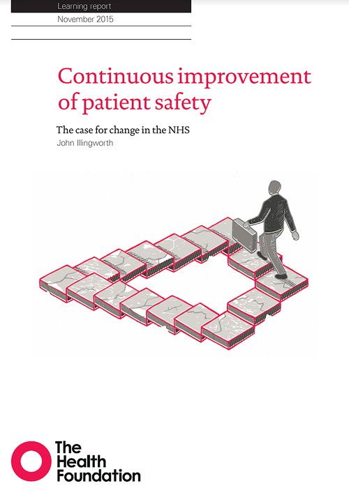 Continuous Improvement of Patient Safety – The Health Foundation