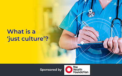 What is a 'just culture'? Martin Bromiley OBE