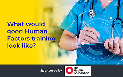 What would good Human Factors training look like?