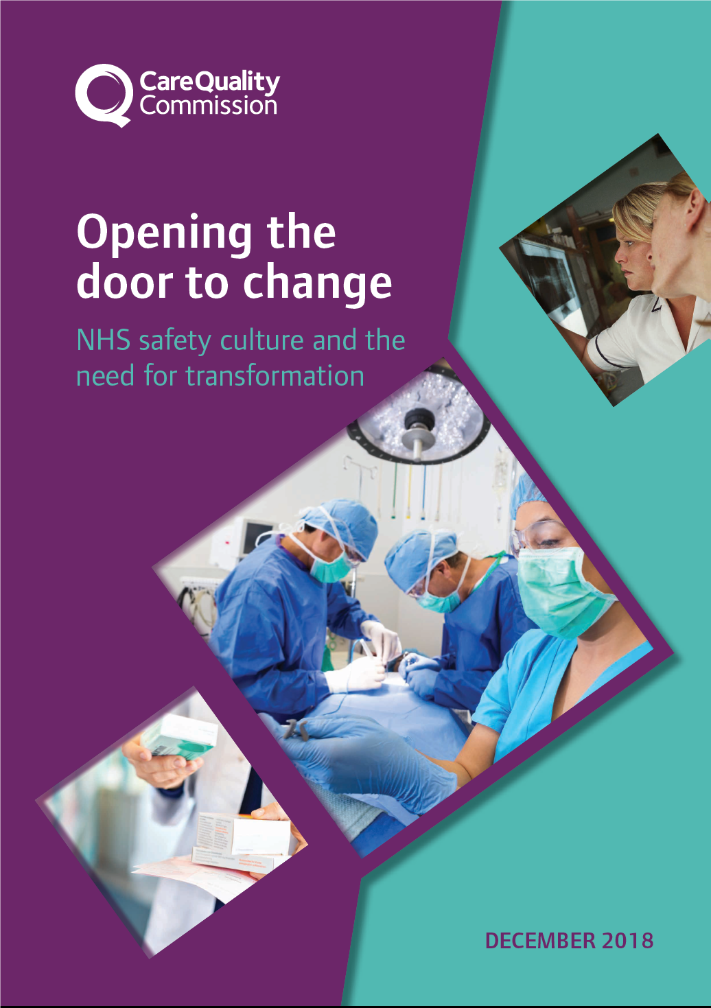 Opening the door to change – CQC report on Never Events