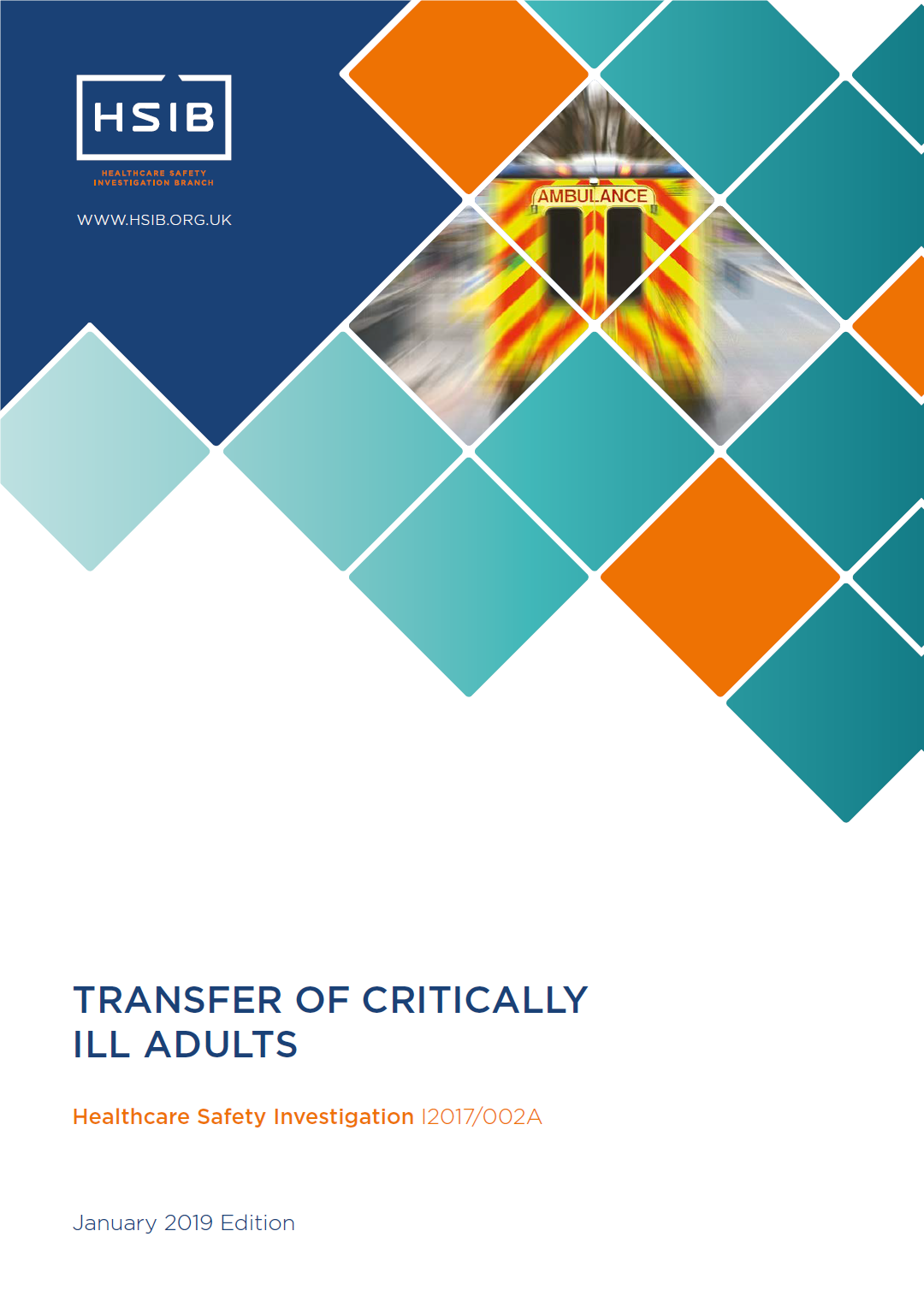 HSIB report on the transfer of critically ill adults
