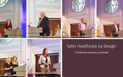 Safer Healthcare by Design – 12th June 2019 – Presentations, Slides and Interviews A conference for healthcare, Human Factors, procurement and design