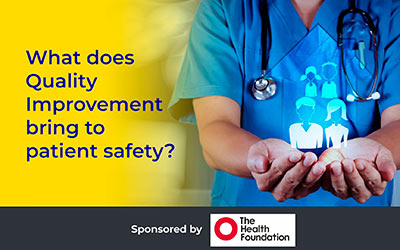 What does Quality Improvement bring to Patient Safety? Nikki Davey, CHFG Trustee