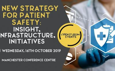 A new National strategy for patient safety event 16th October 2019, Manchester Conference Centre
