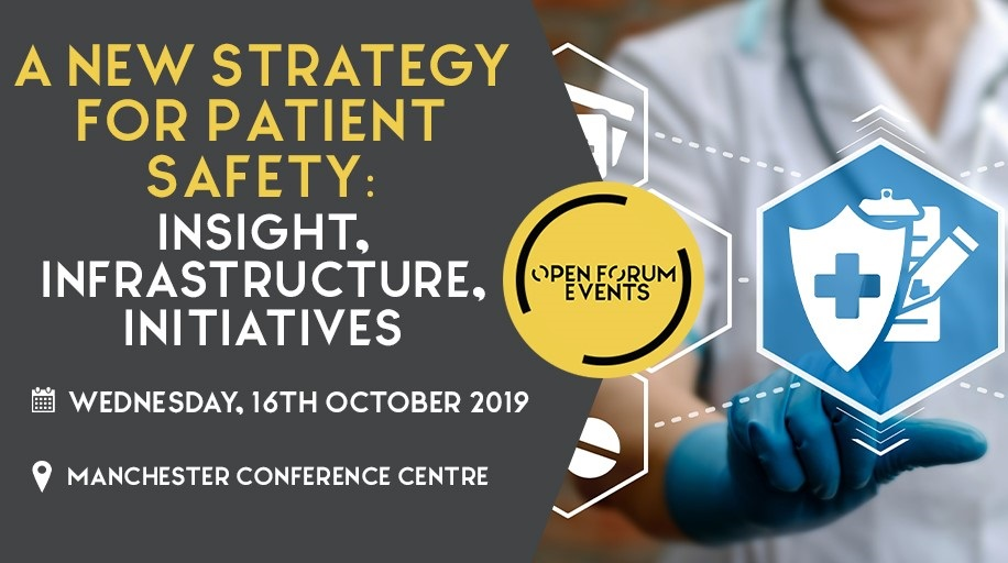 """<span class=""""entry-title-primary"""">A new National strategy for patient safety event</span> <span class=""""entry-subtitle"""">16th October 2019, Manchester Conference Centre</span>"""