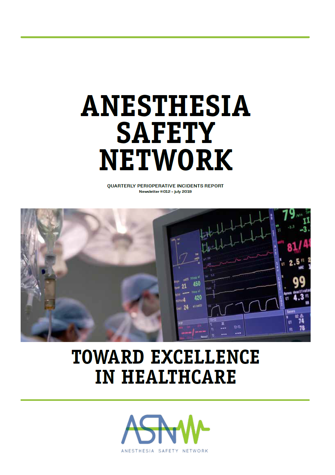 Anesthesia Safety Network Newsletter July 2019