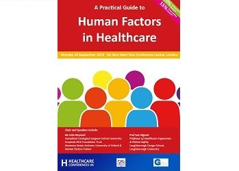 A Practical Guide to Human Factors in Healthcare Conference 23rd September 2019
