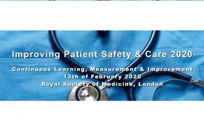 Improving Patient Safety & Care 2020 13th February 2020, London